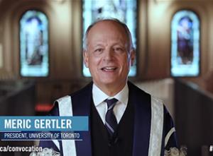 President Meric Gertler wearing a graduation uniform